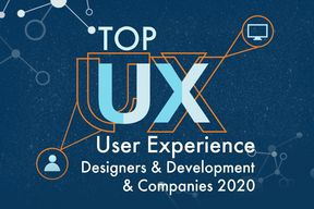 Top UX User Experience Designers & Development Companies 2020