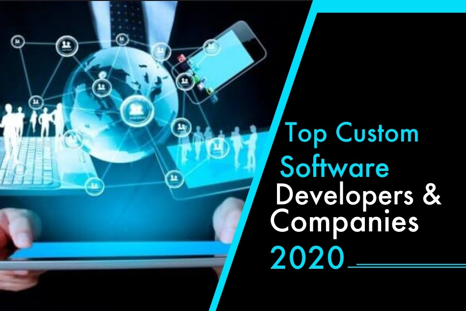 Top Custom Software Developers & Development Companies