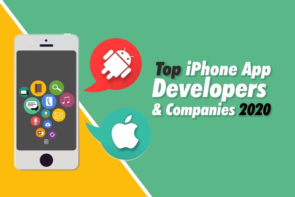 Top iPhone App Developers & development Companies 2020