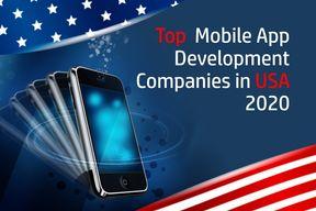 Leading Mobile App Development Companies in USA 2020