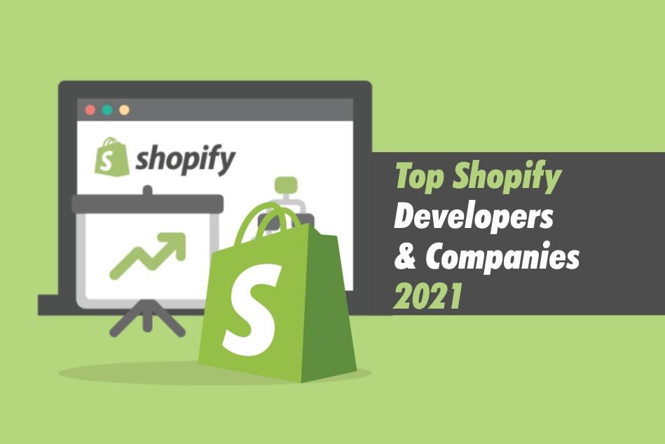 Leading Shopify Developers & Development Companies 2021